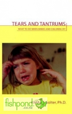 "<a href=""http://www.fishpond.co.nz/Books/Tears-and-Tantrums-Aletha-Jauch-Solter/9780961307363"">Tears and Tantrums</a>"