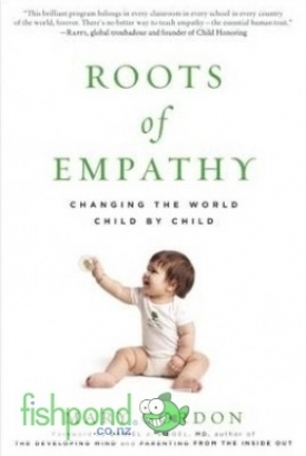 "<a href=""http://www.fishpond.co.nz/Books/Roots-of-Empathy-Mary-Gordon-Daniel-J-Siegel-Foreword-by/9781615190072"">Roots of Empathy</a>"