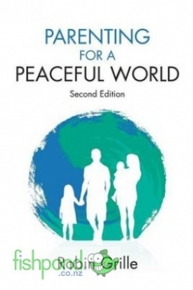 "<a href=""http://www.fishpond.co.nz/Books/Parenting-for-Peaceful-World-2nd-Ed-Robin-Grille-Mitch-Hall-Foreword-by/9780992360405"">Parenting for a Peaceful World</a>"