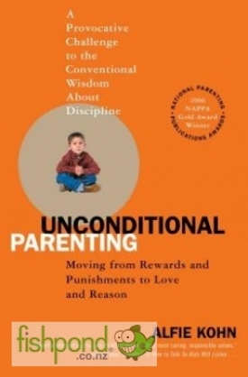 "<a href=""http://www.fishpond.co.nz/Books/Unconditional-Parenting-Alfie-Kohn/9780743487481"">Unconditional Parenting</a>"