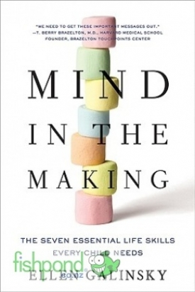 "<a href=""http://www.fishpond.co.nz/Books/Mind-the-Making-Ellen-Galinsky/9780061732324"">Mind in the Making</a>"